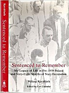 Sentenced To Remember: My Legacy of Life in…