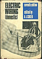 Electric Wiring (Domestic) (1969) by A.J.…