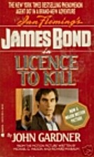Licence to Kill by John Gardner