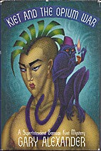 Kiet and the Opium War (Bamsan Kiet, Book 4)…