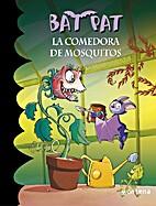 Bat Pat 25. La comedora de mosquitos.…