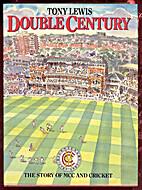 Double Century by Tony Lewis