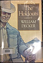 Holdouts by William Decker