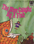 The Man Caught by a Fish by M. M. Brem