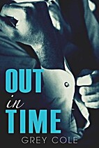 Out in Time by Grey Cole