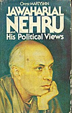 Jawaharlal Nehru and his political views by…