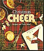 Christmas Cheer: Recipes and Party Ideas…