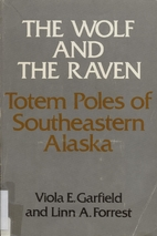 The Wolf and the Raven: Totem Poles of…