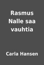 Rasmus Nalle saa vauhtia by Carla Hansen