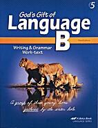 God's Gift of Language B: Writing and…