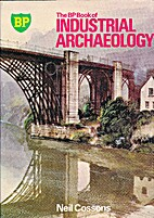 BP Book of Industrial Archaeology by Neil…