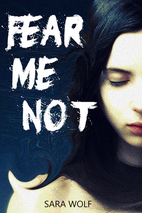Fear Me Not (The EVE Chronicles Book 1) by…