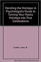 Handling the Holidays: A Psychologist's…