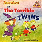 Teeny Witch and the Terrible Twins (Teeny…