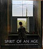 Spirit of an Age: Nineteenth-Century…