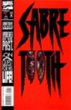 Sabretooth (1993) #1 - Home Is the Hunter by…