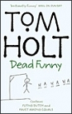 Tom Holt Omnibus 1: Flying Dutch and Faust…