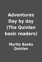 Adventures Day by day (The Quinlan basic…