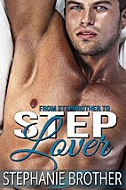 From Stepbrother to Step Lover by Stephanie…