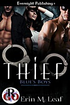 Thief (Blue's Boys Book 1) by Erin M. Leaf