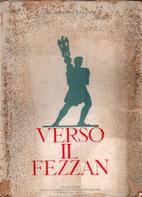 Verso il Fezzan by Rodolfo Graziani