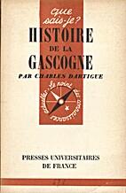 Histoire de la Gascogne by Charles Dartigue