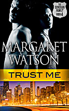 Trust Me (The Donovan Family Book 4) by…