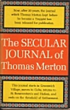 The Secular Journal of Thomas Merton by…