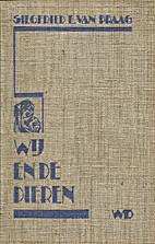Wij en de dieren by Siegfried E. van Praag