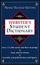 Webster's Student Dictionary by P. H. Collin