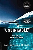 Unsinkable: The Full Story of the RMS…