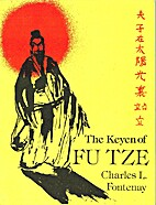 The Keyen of Fu Tze by Charles L. Fontenay