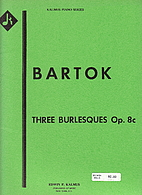 Three burlesques, Op. 8c by Béla Bartók