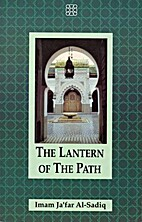 The Lantern of the Path by Imam Ja'Far…