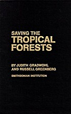 Saving the Tropical Forests by Judith…