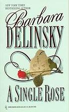 A Single Rose by Barbara Delinsky