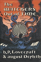 The Watchers Out of Time by August Derleth
