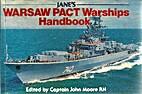 Jane's Warsaw Pact Warships Handbook by John…