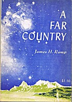 A far country by James H Ramp