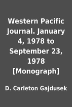 Western Pacific Journal. January 4, 1978 to…