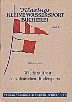 Wiederaufbau des deutschen Rudersports by…