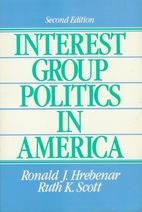 Interest Group Politics in America by Ronald…