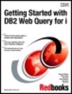 Getting Started with DB2 Web Query for i by…