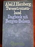 Tweestromenland : dagboek uit Bergen-Belsen…