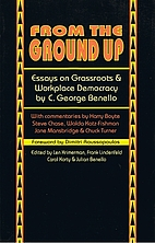 From the Ground Up: Essays on Grassroots &…