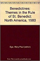 Benedictines: themes in the Rule of St.…