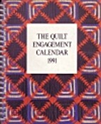The Quilt Engagement Calendar 1991 by Cyril…