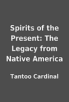 Spirits of the Present: The Legacy from…