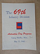 The 69th Infantry Division, Activation Day…