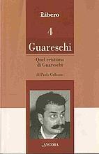 Quel cristiano di Guareschi. Un profilo del…